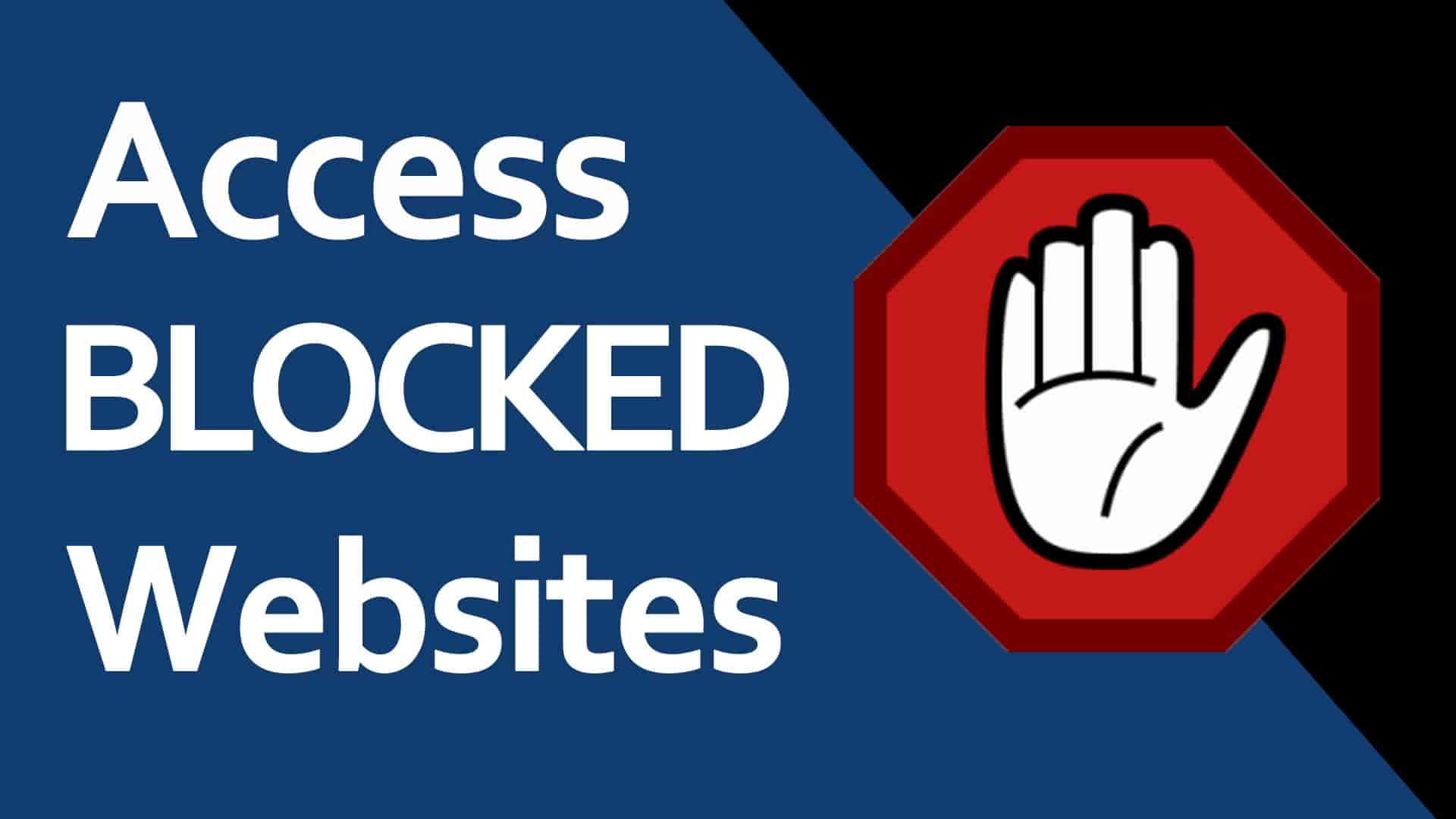 How to Access a Restricted Website – 100% Success Guaranteed
