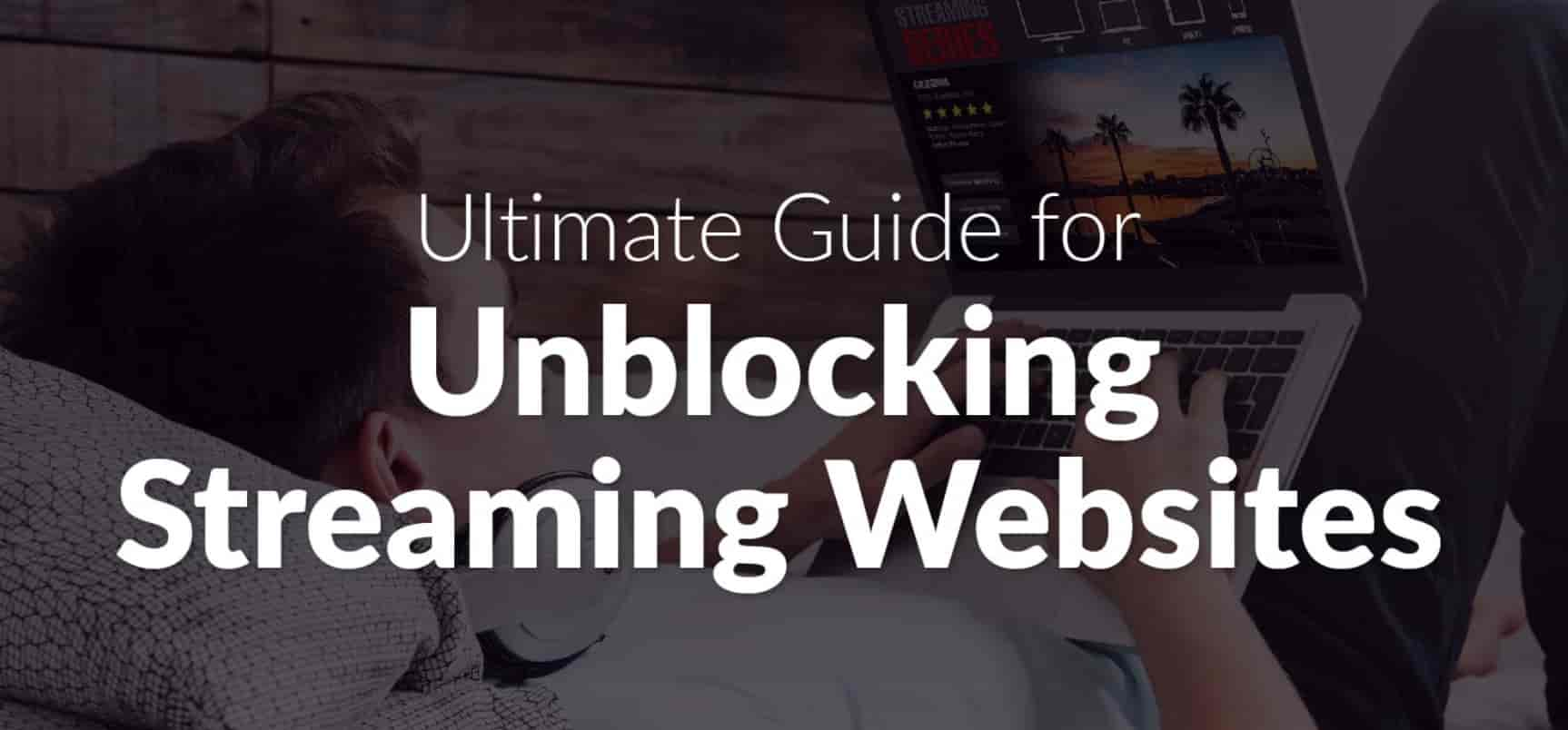 unblock streaming website