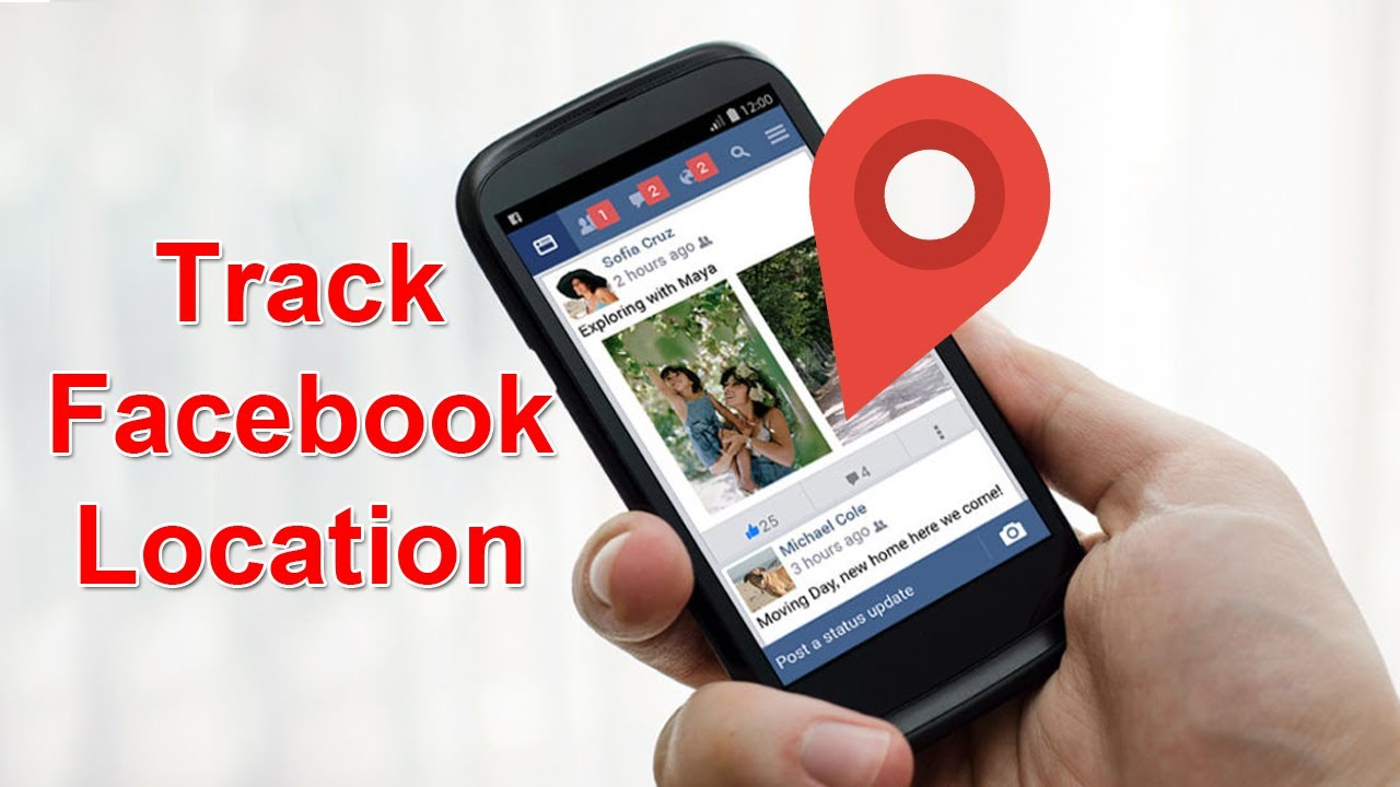 Facebook Location Tracker: The Ultimate Guide on how to track someone's location on Facebook
